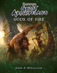 Frostgrave: Ghost Archipelago – Gods of Fire