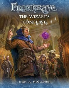 Frostgrave: The Wizard's Conclave