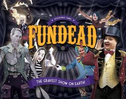 Fundead: The Gravest Show on Earth