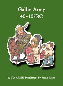 Gallic Army 40~105BC: A To Arms! Supplement