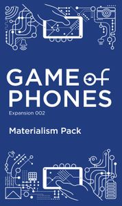 Game of Phones: Expansion 002 Materialism Pack