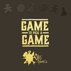 Game to Pick a Game: Orc Council