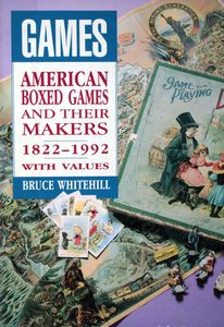 Games: American Boxed Games and Their Makers