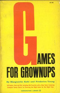 Games for Grownups