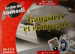 Gangsters et compagnie