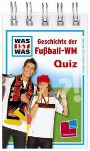 Geschichte der Fußball-WM Quiz