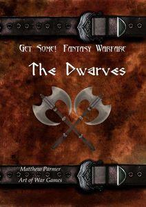Get Some!: Fantasy Warfare – The Dwarves