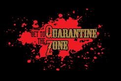 Get to the Quarantine Zone