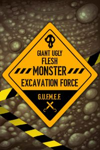 Giant Ugly Flesh Monster Excavation Force