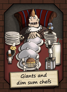 Giants and Dim Sum Chefs