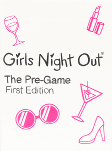 Girls Night Out: The Pre-Game