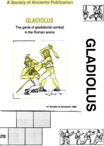 Gladiolus: the Game of Gladiatorial Combat in the Roman Arena
