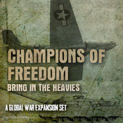 Global War 1936-1945: Champions of Freedom