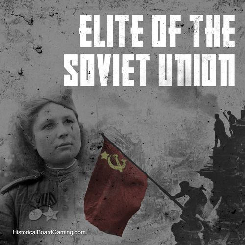 Global War 1936-1945: Elite of the Soviet Union