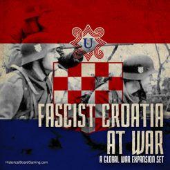 Global War 1936-1945: Fascist Croatia at War