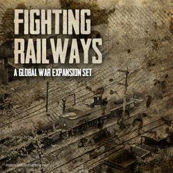 Global War 1936-1945: Fighting Railways