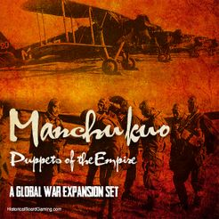 Global War 1936-1945: Manchuko – Puppets of the Empire