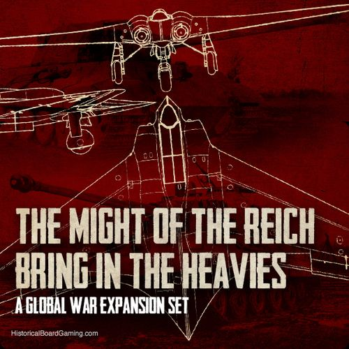 Global War 1936-1945: Might of the Reich