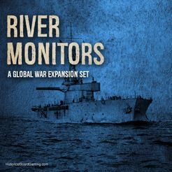 Global War 1936-1945: River Monitors