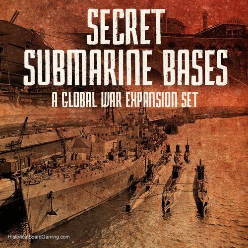 Global War 1936-1945: Secret Submarine Bases