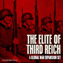 Global War 1936-1945: The Elite of the Third Reich
