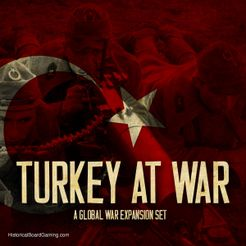Global War 1936-1945: Turkey at War