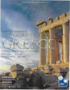 Glory That Was Greece, Volume 1: The Battles of Leuctra and Mantineia