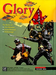 Glory: The Battles of First & Second Manassas and Chickamauga, 1861-63