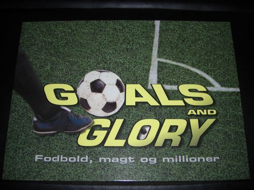Goals And Glory