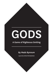 Gods: A Game of Righteous Smiting