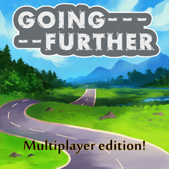 Going Further: Multiplayer edition