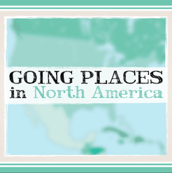 Going Places in North America