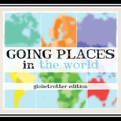 Going Places in the World: Globetrotter Edition
