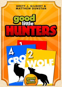 Good Little Hunters