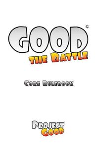 Good: the Battle
