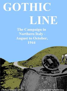 Gothic Line: The Campaign in Northern Italy – AUGUST TO OCTOBER, 1944