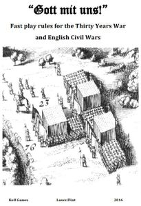 Gott mit uns!: Fast play rules for the Thirty Years War and English Civil Wars