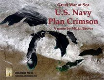 Great War at Sea: U.S. Navy Plan Crimson (Second Edition)
