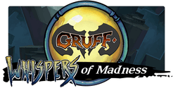 Gruff: Whispers of Madness