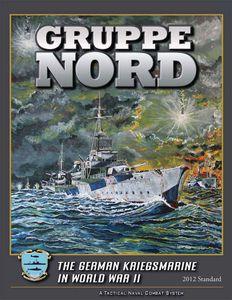 Gruppe Nord: The German Kriegsmarine in World War II (2012 Standard)