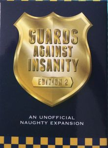 Guards Against Insanity: Edition 2