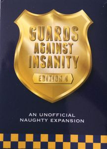 Guards Against Insanity: Edition 4