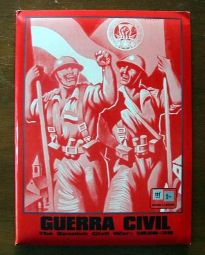 Guerra Civil:  The Spanish Civil War – 1936-1939