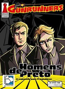 Gunrunners: Homens de Preto