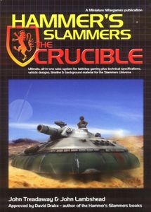 Hammer's Slammers: The Crucible