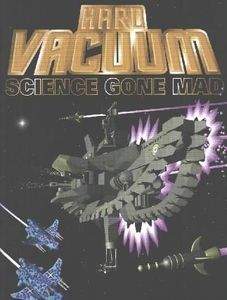 Hard Vacuum: Science Gone Mad