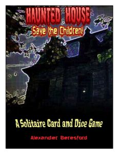 Haunted House: Save the Children!