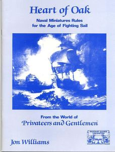 Heart of Oak: Naval Miniatures Rules for the Age of Fighting Sail