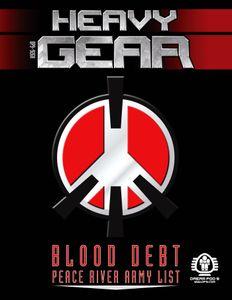 Heavy Gear Blitz! Blood Debt; Peace River Army List