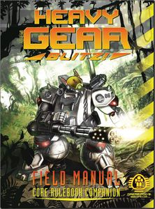 Heavy Gear Blitz! Field Manual: Core Rulebook Companion